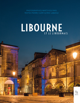 Couverture Libourne et le Libournais