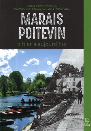 Couverture Le Marais Poitevin d'hier à aujourd'hui