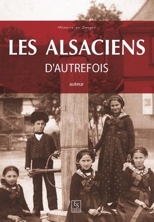 Couverture Les Alsaciens d'autrefois