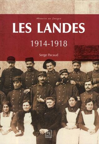 Couverture Les Landes 1914-1918
