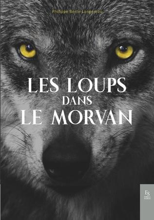 Couverture Les loups dans le Morvan