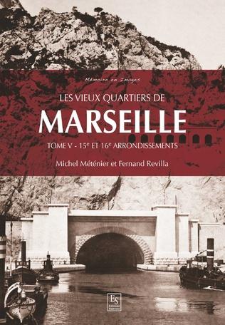 Couverture Les vieux quartiers de Marseille - Tome V