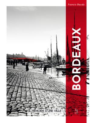 Couverture Bordeaux mémoire d'une ville