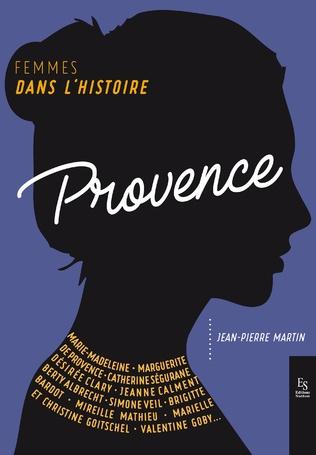 Couverture Femmes dans l'Histoire. Provence