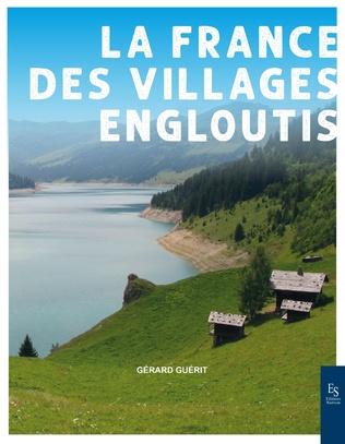 Couverture La France des villages engloutis