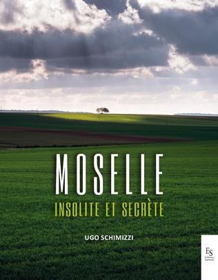 Couverture La Moselle insolite et secrète
