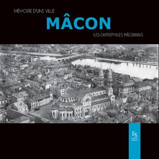 Couverture Mâcon - Mémoire d'une ville