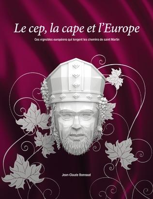 Couverture Le cep, la cape et l'Europe