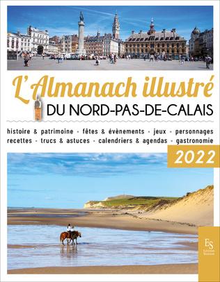 Couverture L'almanach illustré du Nord - Pas-de-Calais 2022
