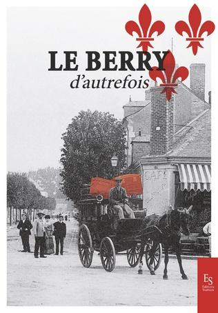 Couverture Le Berry d'autrefois