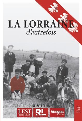 Couverture La Lorraine d'autrefois