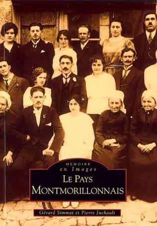 Couverture Montmorillonnais (Pays) - Tome I