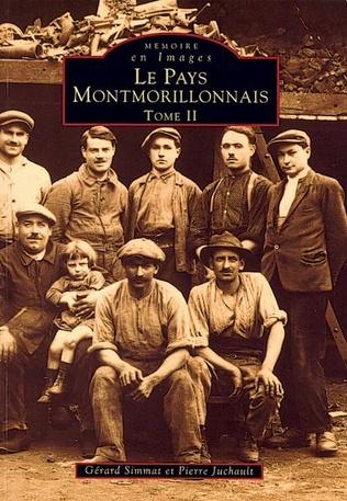 Couverture Montmorillonnais (Pays) - Tome II