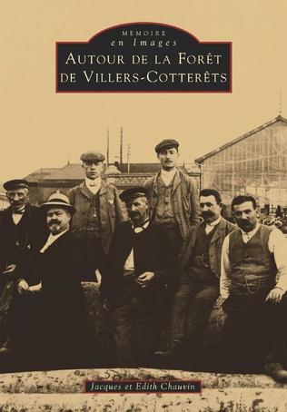 Couverture Villers-Cotterêts (Autour de la Forêt de)