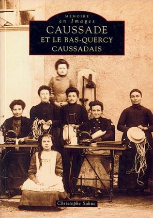 Couverture Caussade et le Bas-Quercy Caussadais