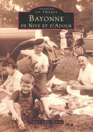 Couverture Bayonne de Nive et d'Adour