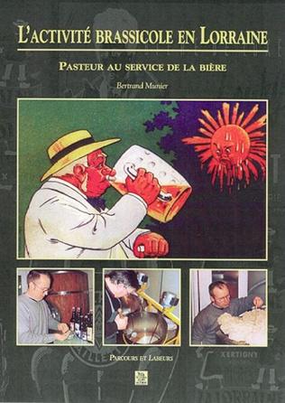 Couverture L'Activité brassicole en Lorraine