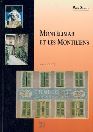 Couverture Montélimar et les Montiliens