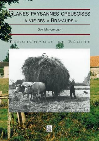 Couverture Glanes paysannes creusoises - La vie des Brayauds