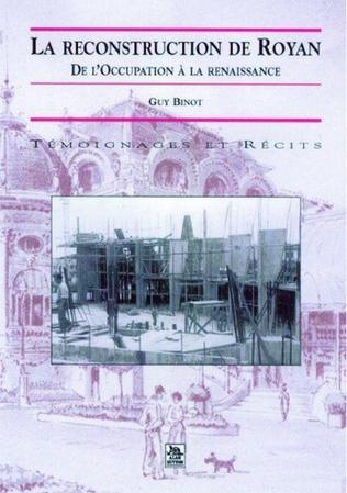 Couverture La Reconstruction de Royan