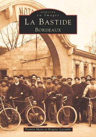 Couverture La Bastide - Tome I
