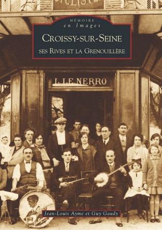 Couverture Croissy-sur-Seine ses Rives et la Grenouillère