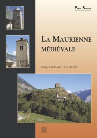 Couverture La Maurienne médiévale
