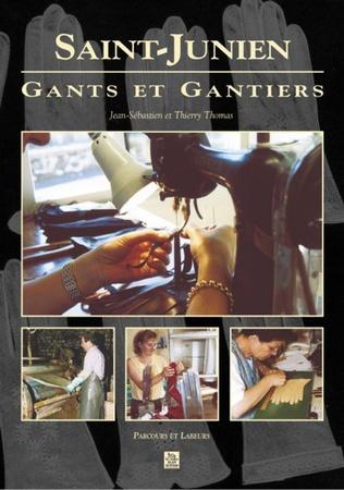 Couverture Saint-Junien - Gants et gantiers