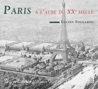 Couverture Paris à l'aube du XXe siècle