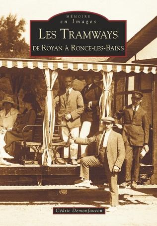 Couverture Les Tramways de Royan à Ronce-les-Bains