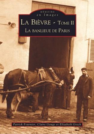 Couverture La Bièvre - Tome II