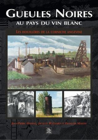 Couverture Gueules Noires au pays du vin blanc