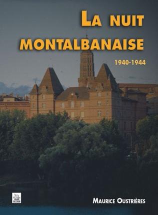 Couverture La Nuit montalbanaise 1940-1944