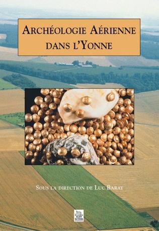 Couverture Archéologie Aérienne dans l'Yonne