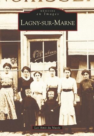 Couverture Lagny-sur-Marne -  Tome I