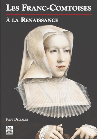 Couverture Les Franc-Comtoises à la Renaissance