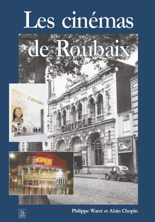 Couverture Les Cinémas de Roubaix