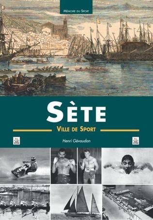Couverture Sète - Une ville de sport