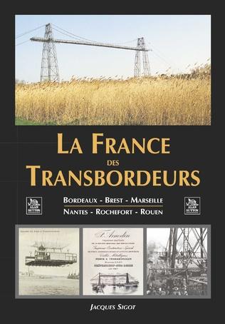 Couverture La France des Transbordeurs
