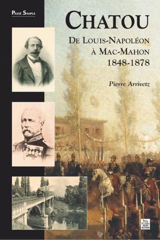 Couverture Chatou de Louis-Napoléon à Mac-Mahon