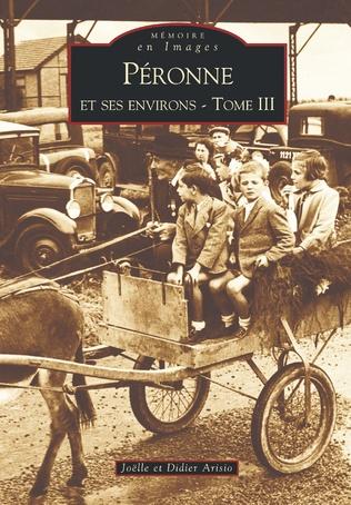 Couverture Péronne et ses environs - Tome III