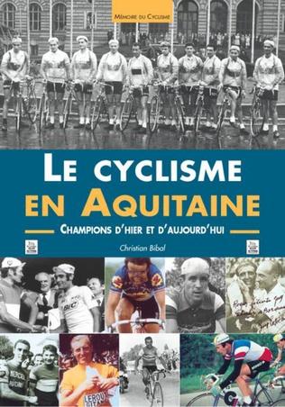 Couverture Le Cyclisme en Aquitaine