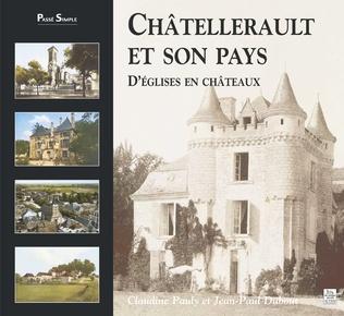 Couverture Châtellerault et son pays - Tome I