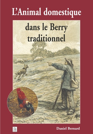 Couverture Animal domestique dans le Berry traditionnel