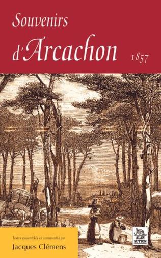 Couverture Souvenirs d'Arcachon 1857