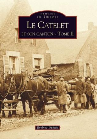 Couverture Le Catelet et son canton - Tome II