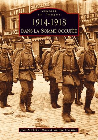 Couverture 1914-1918 dans la Somme occupée