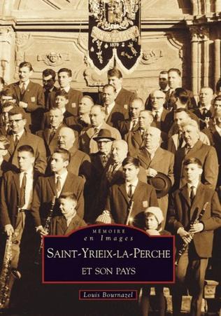 Couverture Saint-Yrieix-la-Perche et son pays