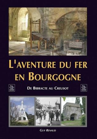 Couverture L'Aventure du fer en Bourgogne