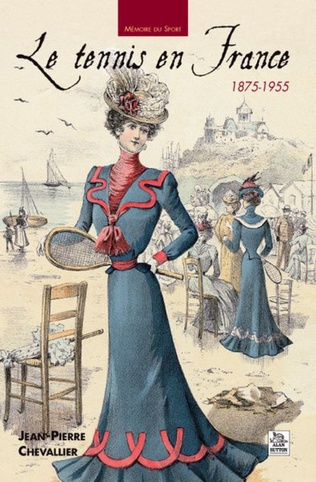Couverture Le Tennis en France 1875-1955